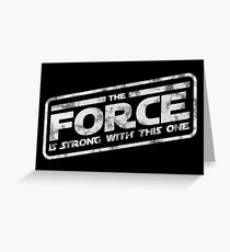 Star Wars - The Force Is Strong With This One Darkside Greeting Card