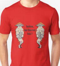 Brethren dost thou even hoist ? T-Shirt