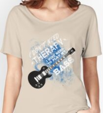 I Don't Need Therapy Bass Guitar Player Funny Retro Women's Relaxed Fit T-Shirt