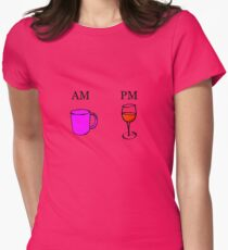AM Coffee PM Wine Womens Fitted T-Shirt
