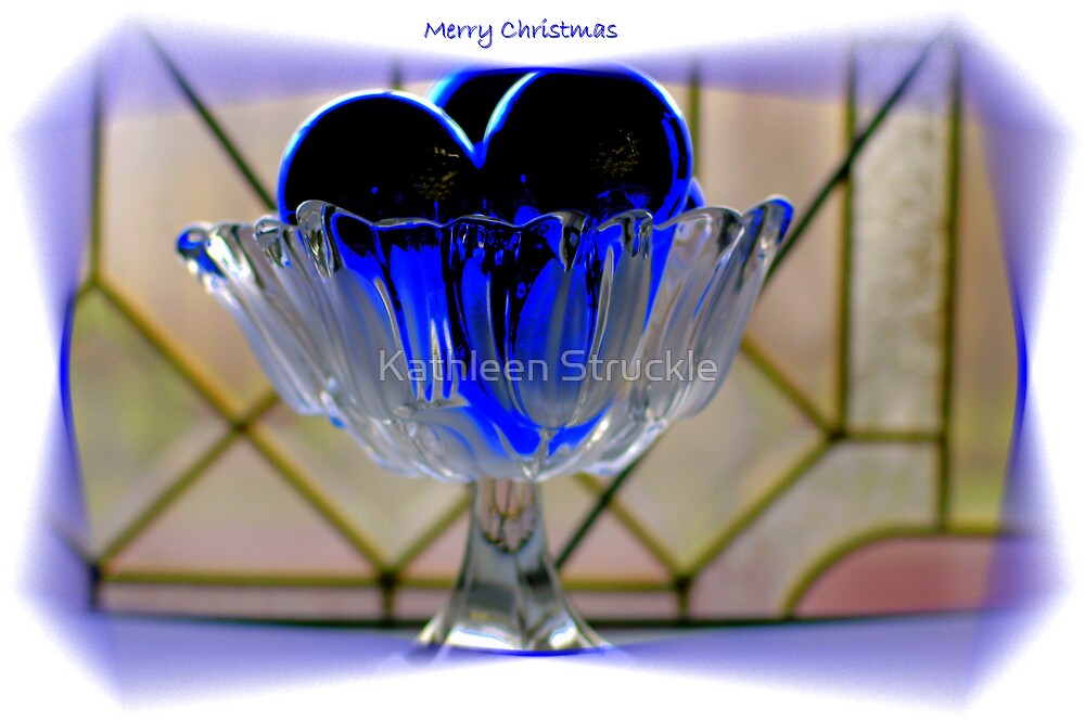 Blue Christmas by Kathleen Struckle