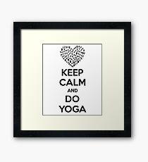 Keep Calm And Do Yoga Framed Print