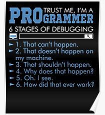 Trust Me I'm A Programmer T-shirt Poster