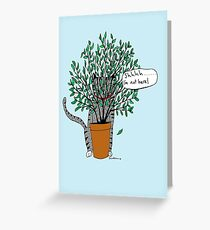 Shhhh.....I'm not here Greeting Card