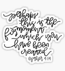 Esther 4:14 Sticker