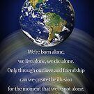 Erde mit Zitat von Orson Welles von Irisangel
