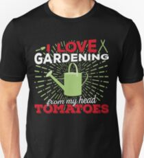 I love gardening from my head tomatoes Slim Fit T-Shirt