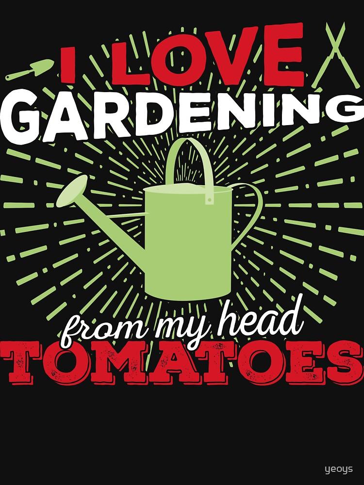 I love gardening from my head tomatoes von yeoys