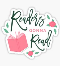 Readers Gonna Read Bookish Floral Sticker