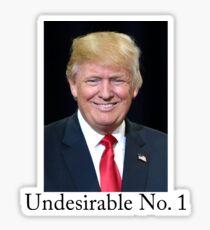 undesirable no. 1 Sticker