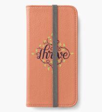 Thrive iPhone Wallet/Case/Skin