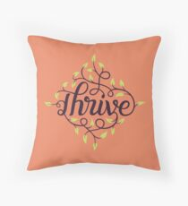 Thrive Throw Pillow