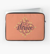 Thrive Laptop Sleeve