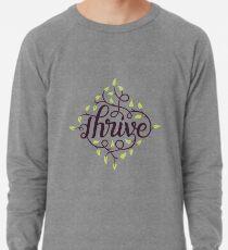 Thrive Lightweight Sweatshirt