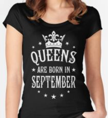 Queens are born in September Happy Birthday Queen Women's Fitted Scoop T-Shirt