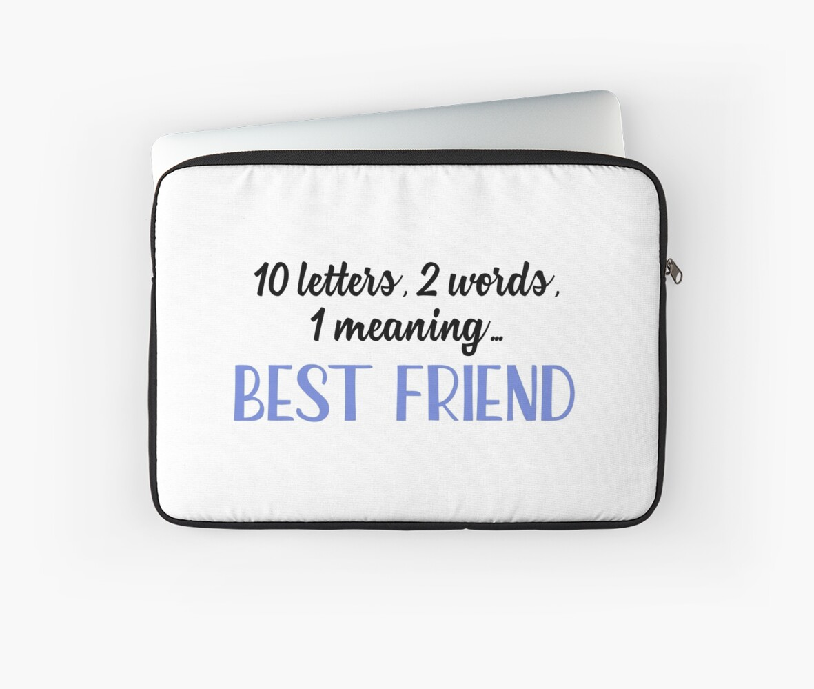 Best friend 10 letters 2 words 1 meaning