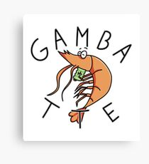 Gambatte (spanish gag) Canvas Print