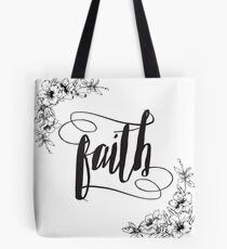 Faith Calligraphy Typography with Floral Border Tote Bag