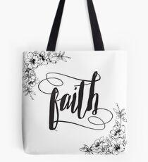 Glaube-Kalligraphie-Typografie mit Blumenrand Tote Bag