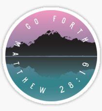 Go Forth - Matthew 28: Sticker