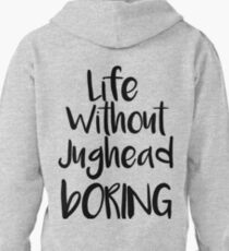 Life Without Jughead - Boring 1 Pullover Hoodie