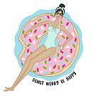 Donut Worry Be Happy Medium Skin Tone by tentyn