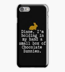 Twin Peaks - Diane I Am Holding In My Hand A Small Box Of Chocolate Bunnies iPhone Case/Skin