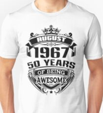 august 1967 50 years of being awesome Unisex T-Shirt