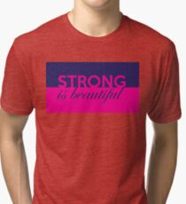 Strong is Beautiful II Tri-blend T-Shirt