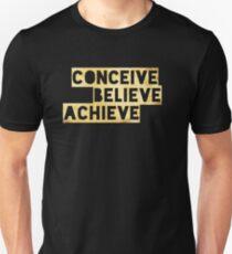 Mind Power, Conceive, Believe, Achieve.  Inspiring Positive Thinking Success Shirt.   T-Shirt