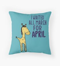 I Waited All March For April : Giraffe Watch Throw Pillow