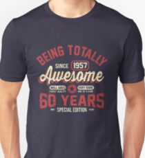 60 Years Of Being Awesome Unisex T-Shirt
