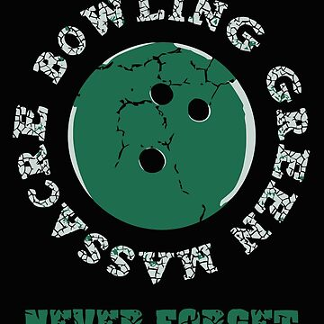 Bowling Green Massacre Never Forget by phattbaa