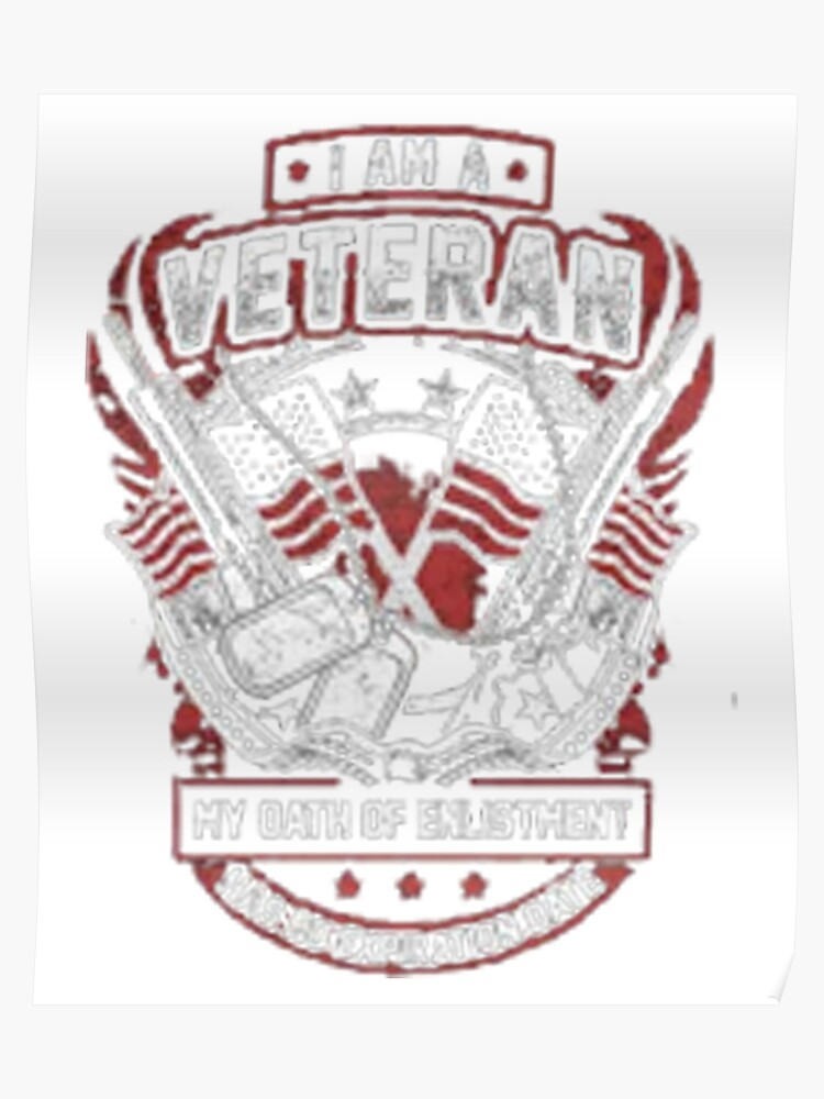 923d607c8b0f9 Im a veteran my oath of enlistment has no expiration date tshirt Poster