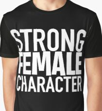 Strong Female Character ver.white Graphic T-Shirt