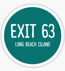 exit 63: long beach island Sticker