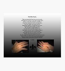 Hold My Hand Photographic Print