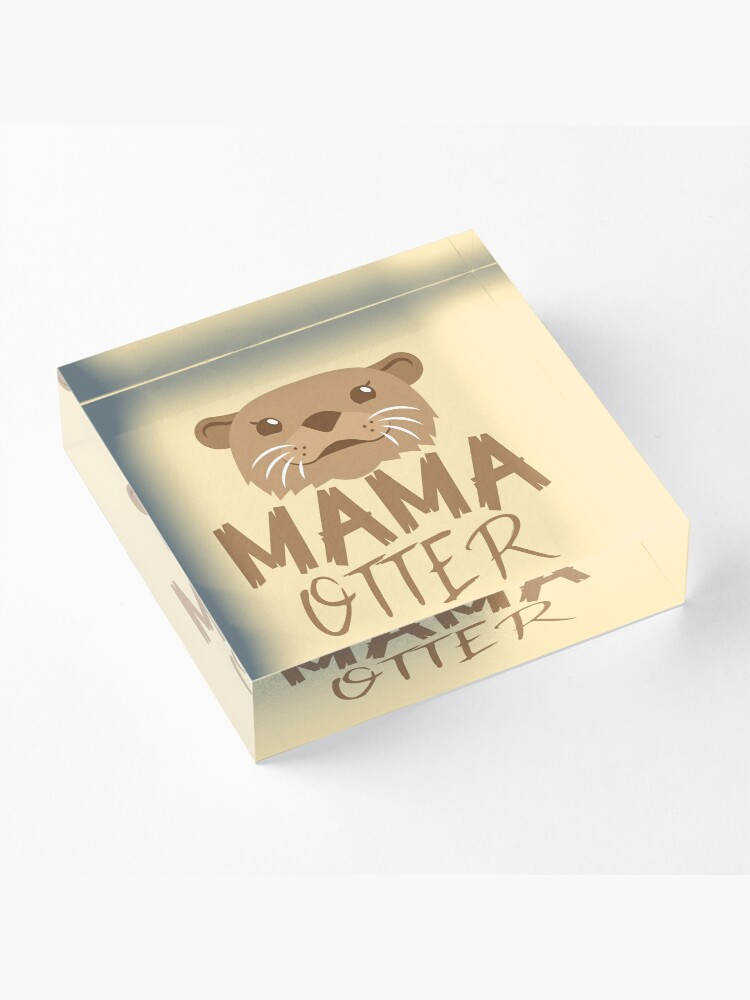 Alternate view of MAMA OTTER (with matching Papa Otter and Baby Otter) Acrylic Block