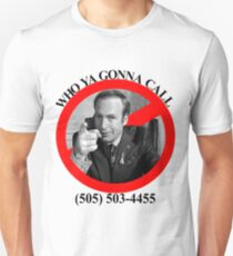 Who ya gonna call?  SAUL GOODMAN! Unisex T-Shirt