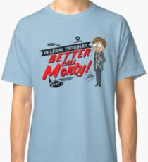 Better Call Morty! Classic T-Shirt