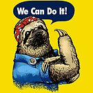 We Can Do It Sloth by Huebucket