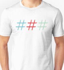 #Hashtags Unisex T-Shirt