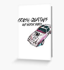 Crash Queens and Motor Babies Greeting Card