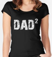 Dad2 Dad Squared Exponentially Women's Fitted Scoop T-Shirt
