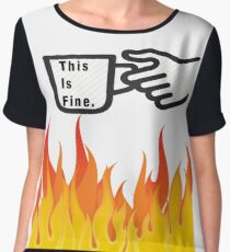 This Is Fine. (Coffee over Fire) Women's Chiffon Top