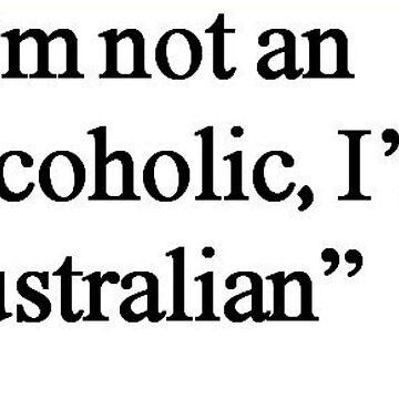 I'm Australian  by StaceySteph