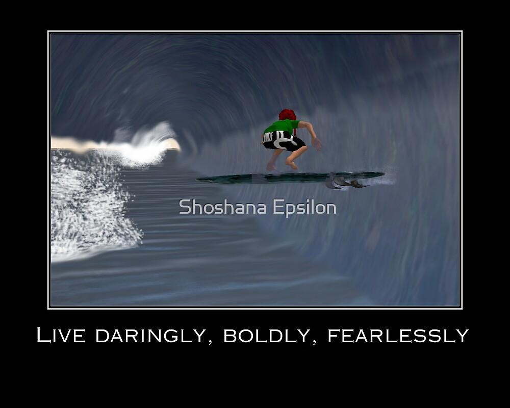 Live Daringly Poster by Shoshana Epsilon