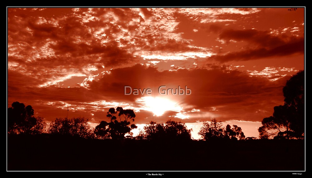 The Rustic Sky by Dave  Grubb
