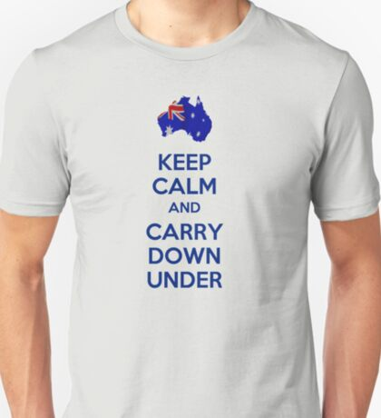 Keep calm and carry down under T-Shirt