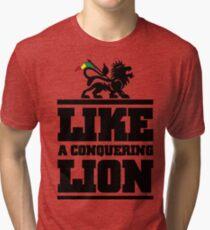 LIKE A CONQUERING LION Tri-blend T-Shirt